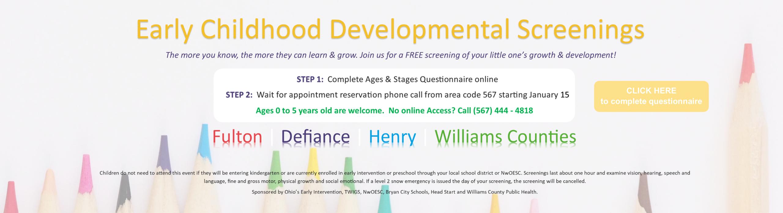 Free Early Childhood Developmental Screenings available.