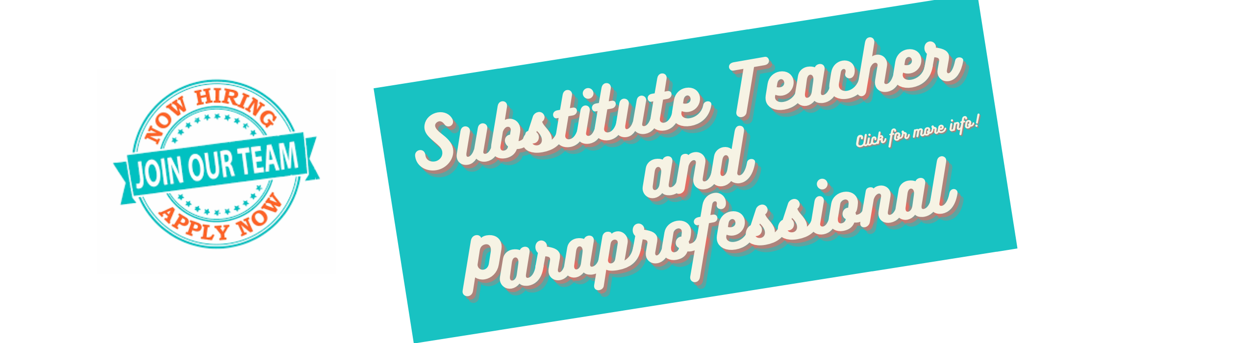 We are hiring! Substitute teacher and paraprofessional. Click Here for more info